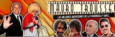 Mauro Troussel, el mago de las voces