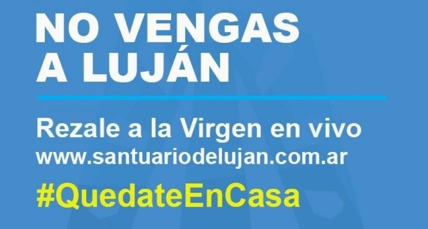 Cámara de Turismo pide que no vengan a Luján