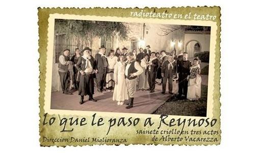 """Radioteatro: estrenan """"Lo que le pasó a Reynoso"""""""