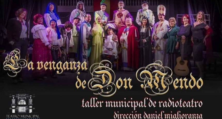 """Última jornada de """"La venganza de Don Mendo"""" en el teatro"""